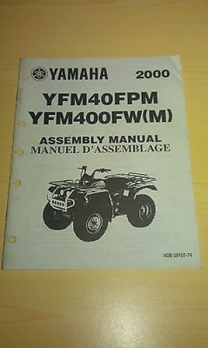 YAMAHA YFM 400 FW 40 FPM SERVICE MONTAGE ANLEITUNG ASSEMBLY MANUAL 4GB-28107-74